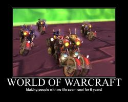 Demotivational Poster: WoW by warr119
