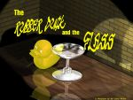 The Rubber Duck and the Glass by mr-whyte