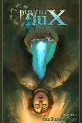 Perpetual Flux: Chapter 1 by Aleana