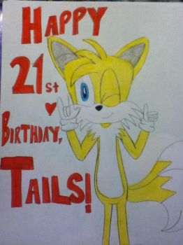 Happy Birthday, Tails!!!! #2 by tailsthefoxlover715