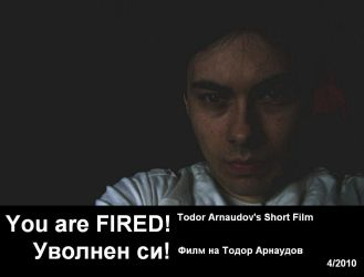 You are Fired by toshko