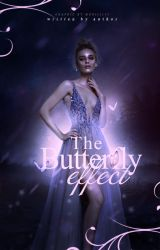 The Butterfly Effect I Wattpad cover by Monii3155