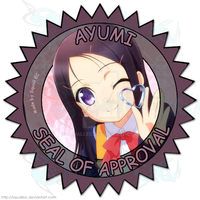 Ayumi Seal of Approval by SquallEC