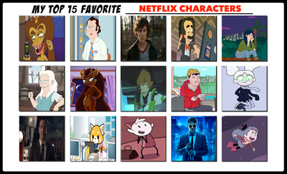Top 15 Favorite Netflix Characters by edogg8181804