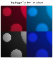 Big Bigger The Best in Colours by micronYAOL