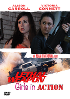 Lethal Weapon: Girls in Action - DVD Cover A by Big-Al-Son86