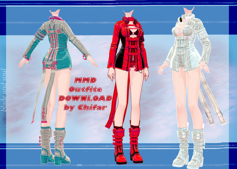 [MMD] Blade and Soul - Outfite - DOWNLOAD by Chifar