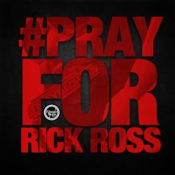 Pray For Rick Ross by iUniqueMedia