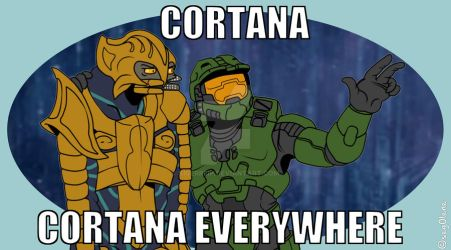 [meme] Halo - Cortana, Cortana everywhere by Sigerreip