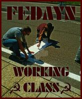 Fedayn Working Class by Quadraro