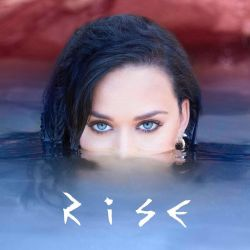 Katy Perry - Rise - Single by FadeIntoBlackness