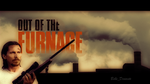 Out of the Furnace Poster Mockup by Belle-Deviante