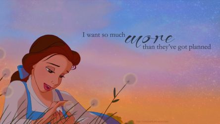 I Want So Much More Than They've Got Planned by CaseyJewels