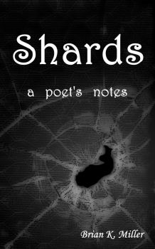 Shards (cover 001) by Bkmiller428