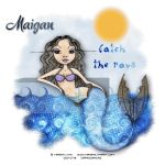 Maigan Lynn - Catch The Rays by CreativeDesignOutlet