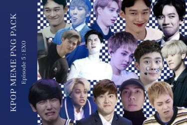 KPOP MEME PNG PACK EPISODE 5 : EXO by LEAlbum