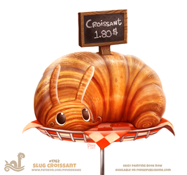 Daily Paint 1762# Slug Croissant by Cryptid-Creations