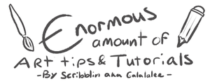 Enormous amount of art tips and advice by scribblin