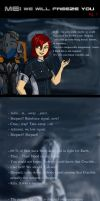 ME: We will freeze you, Shepard by IzoldeDeith