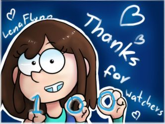 Thanks for 100 watchers by LenaFlynn