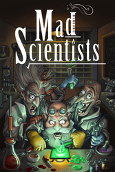 Mad Scientists by ShamiesArt