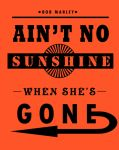 Ain't no sunshine by TheEndWhereIBegin