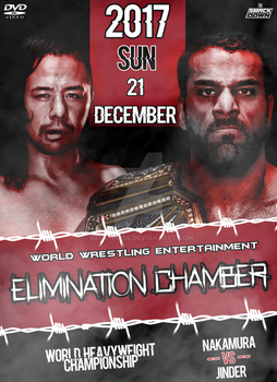 WWE Elimination Chamber 2017 Poster by SidCena555