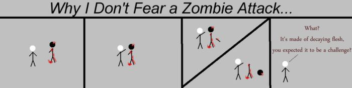 Why I Don't Fear A Zombie Attack by Moonsetta
