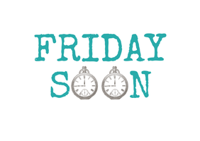Friday Soon by Smile-its-Friday