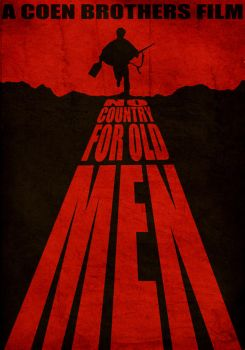No Country for Old Man Poster by StuntmanKamil