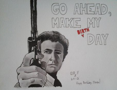 Dirty Harry Birthday Card by DoctorFantastic