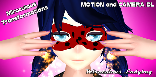 MMD FRENCH - Miraculous :: MOTION and CAMERA DL :: by Shikidark