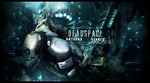 Dead Space Collab by Anthrax817