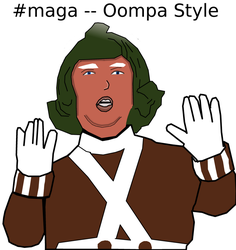 Trump -- OOMPA STYLE by dmonhunter35
