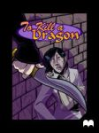 To Kill a Dragon - Issue 2 by SmudgeDragon