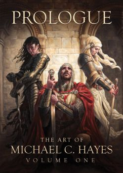 Prologue: The Art of Michael C. Hayes by Michael-C-Hayes