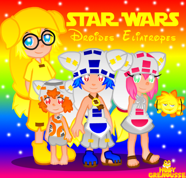.:STAR WARS ELIADROIDS X3:. by HOBYGRENOUSSE