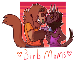 Birb Moms by CremexButter
