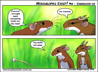 Mousalopes Exist #15 - Dandelion 02 by Pannya