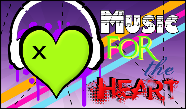 Music For The Heart by MusicIsMyPassion
