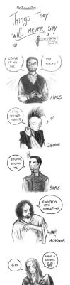 Things they would never say by JohannesVIII
