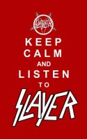 keep calm and listen to slayer by DeFutura