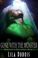 Gone With The Monster by scottcarpenter