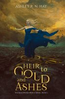 Book Cover I - Heir to Gold and Ashes by MirellaSantana