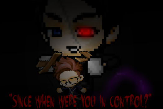 Since when were you in control by foreveralonecross