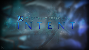Way of the Wanderer: Intent by Xael-Design