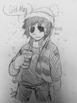 Cold May by BioHazardTeenEDE