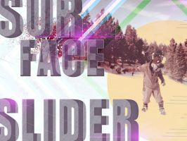 Surface Slider Poster by Grasuc