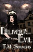 Deliver Us From Evil Cover by policegirl01