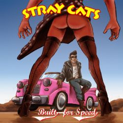 Stray Cats - Built for Speed by Mawee1034